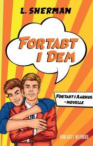 Fortabt i dem - Fortabt i Aarhus Novelle