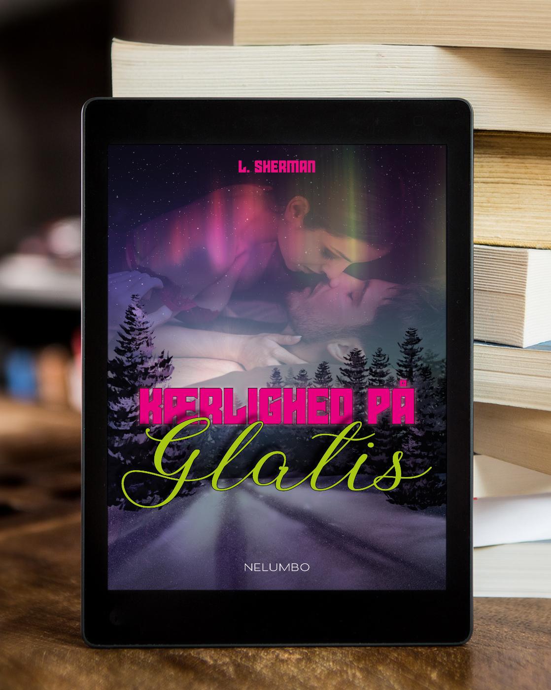 Kærlighed på glatis - en novelle af L. Sherman