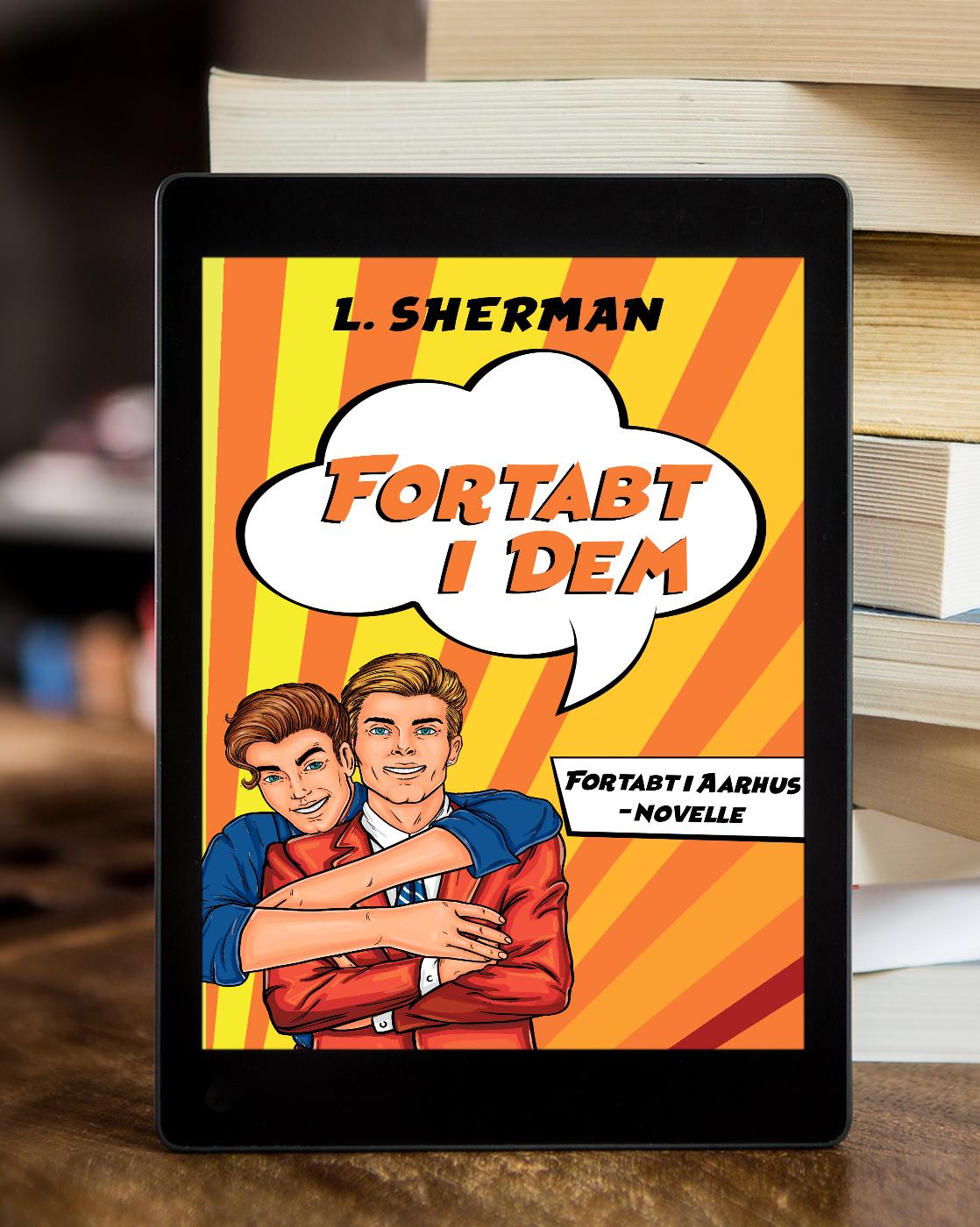 Fortabt i dem - Fortabt i Aarhus Novelle af L. Sherman